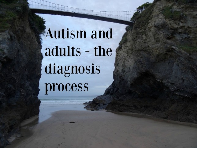 autism and adults - the diagnosis process