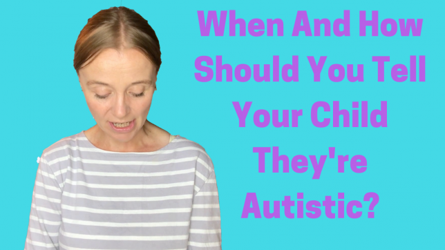 tell your child they're autistic
