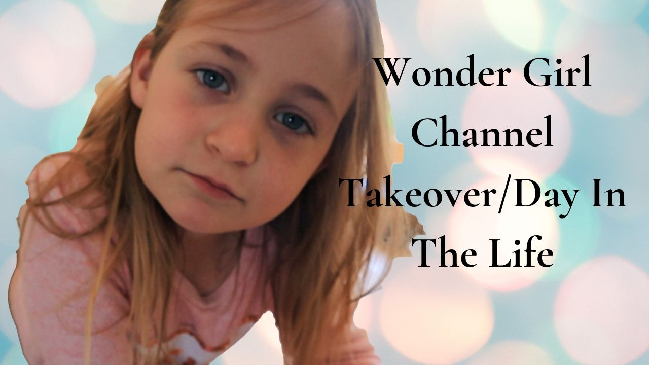 A Day In The Life – Wonder Girl