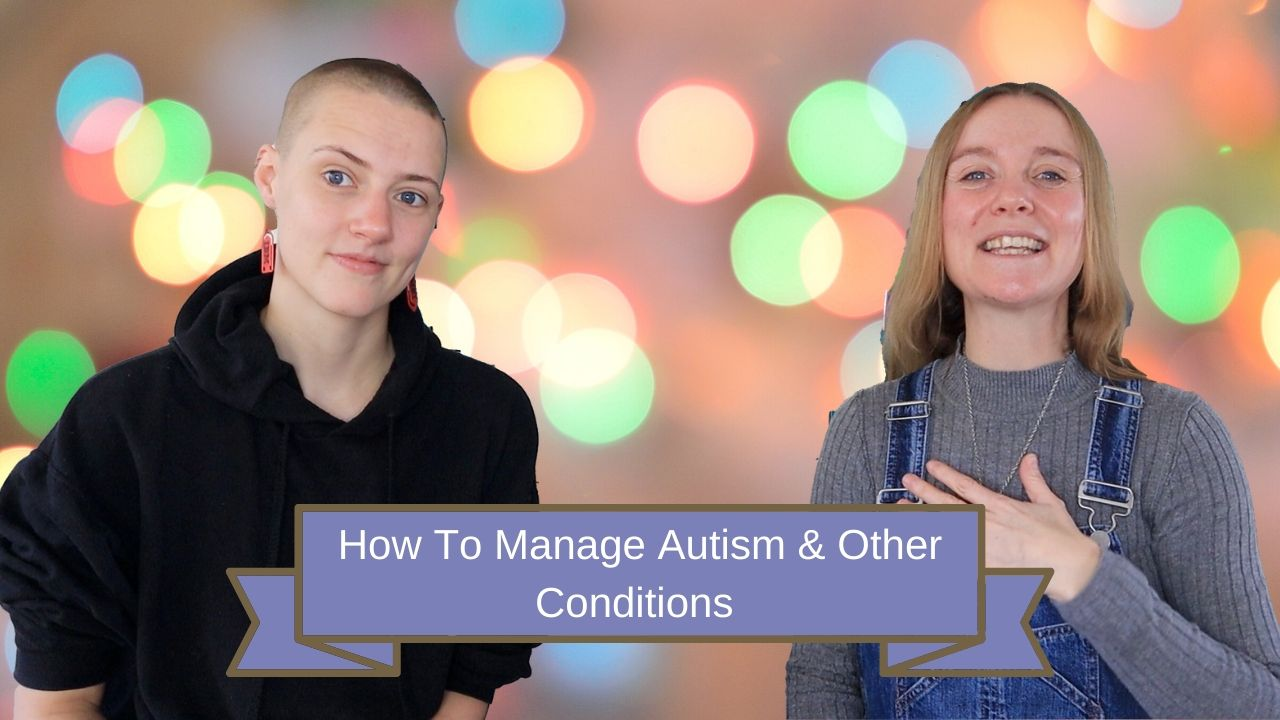 How To Manage Autism And Other Conditions