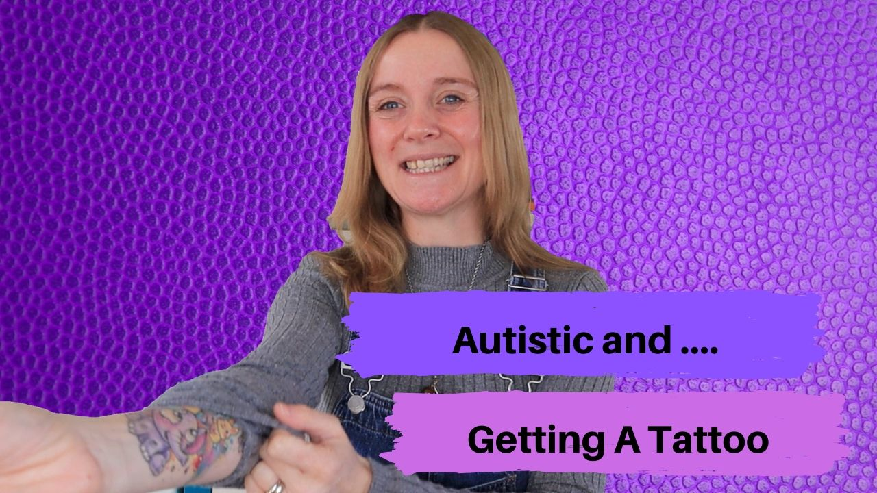 Autistic And Getting A Tattoo