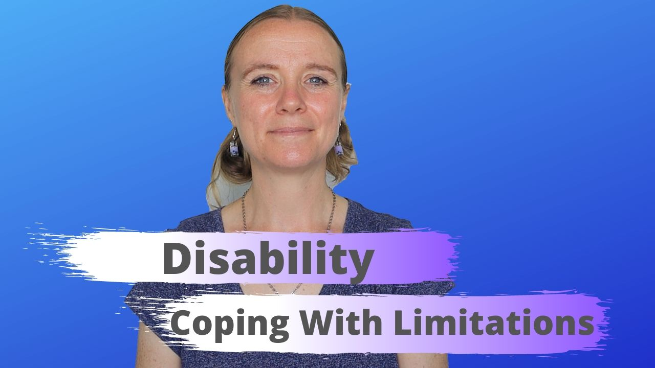 Disability Coping With Limitations