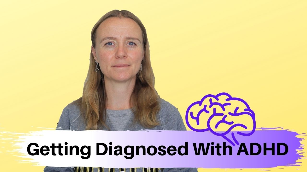Getting Diagnosed With ADHD