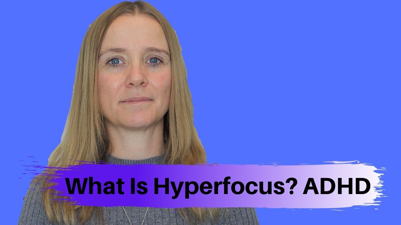 What Is Hyperfocus – ADHD
