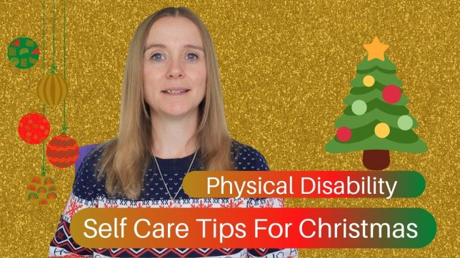 physical disability self care tips for Christmas