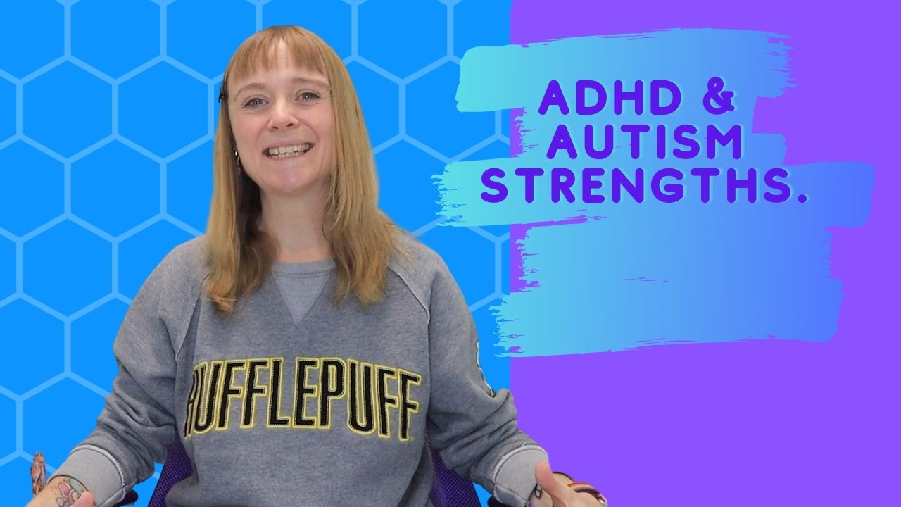 Autism & ADHD Strengths