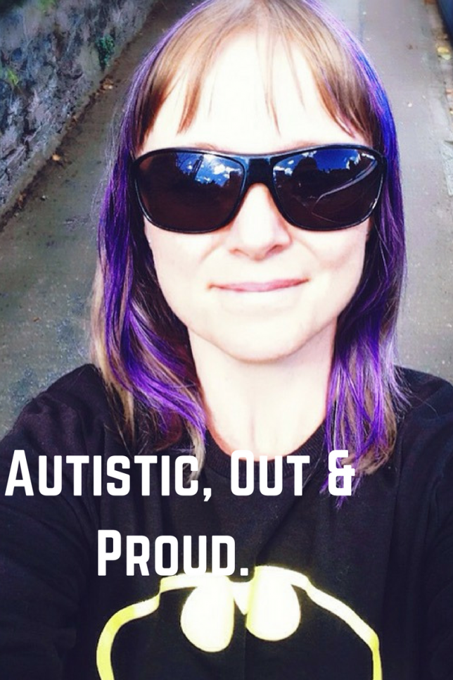 Autistic, Out & Proud.