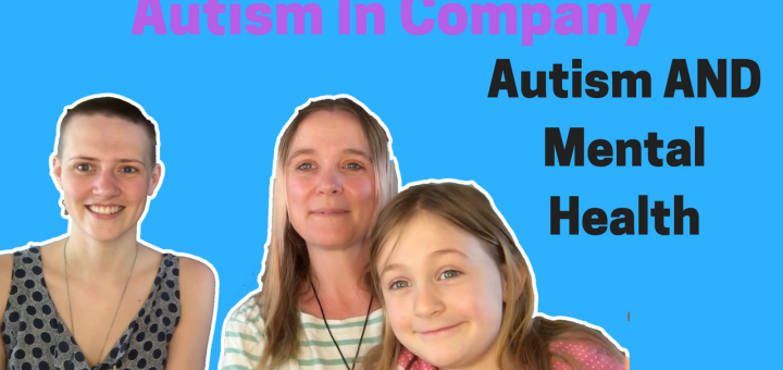 Autism AND Mental Health